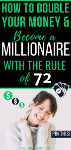 How To Double Your Money and Become a Millionaire - Rule of 72