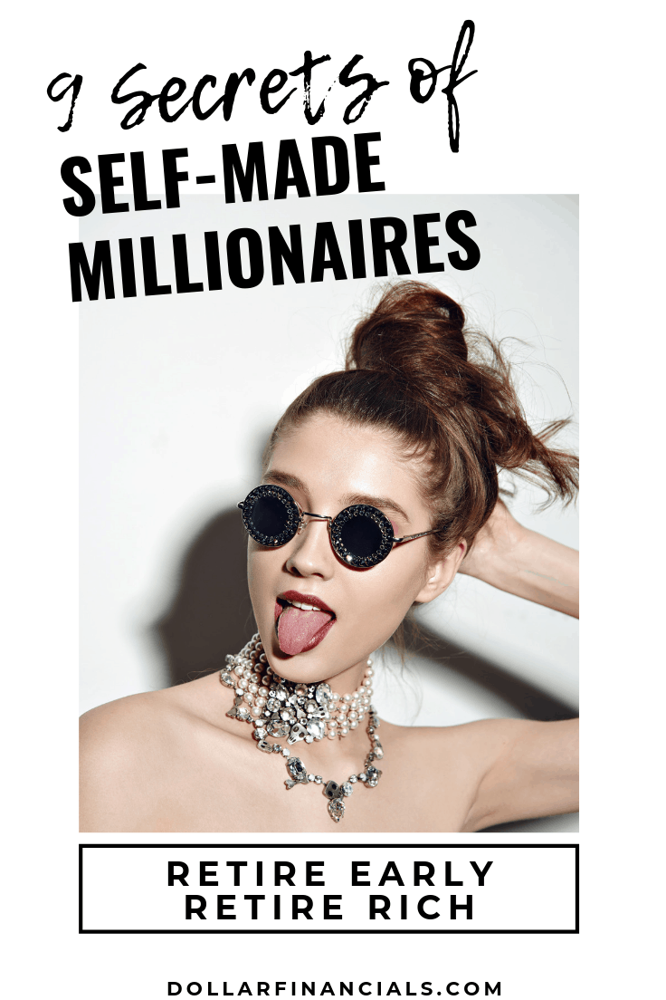 9 secrets of self-made millionaires