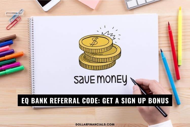 eq bank referral code